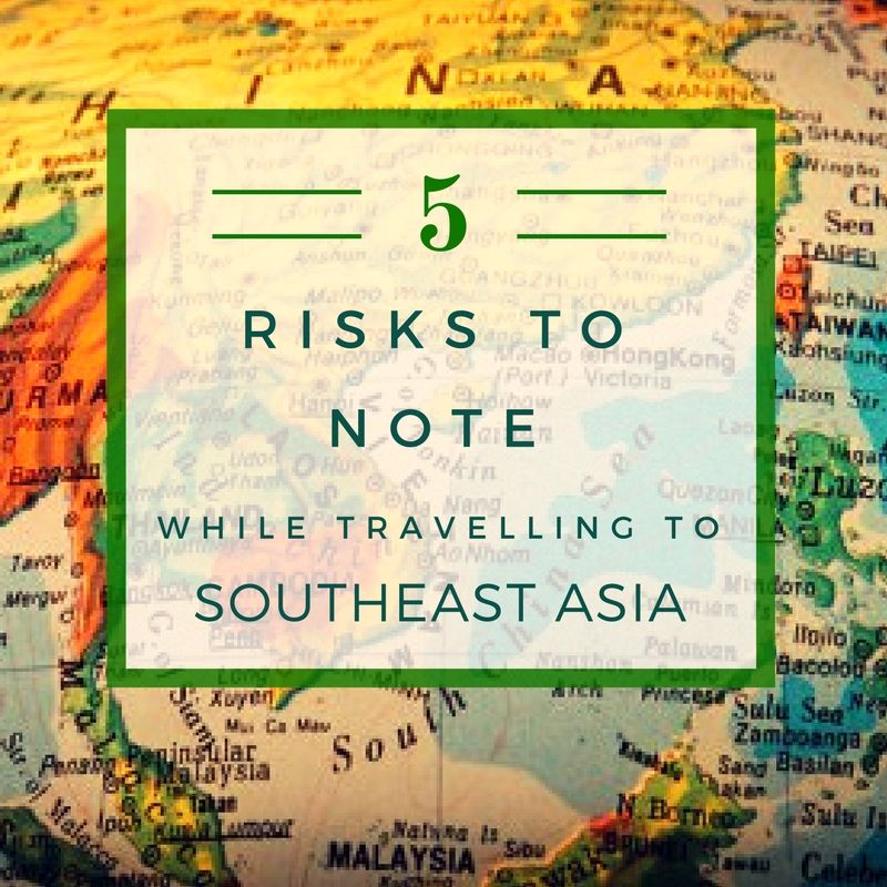 Risks to Note while Travelling to SEA