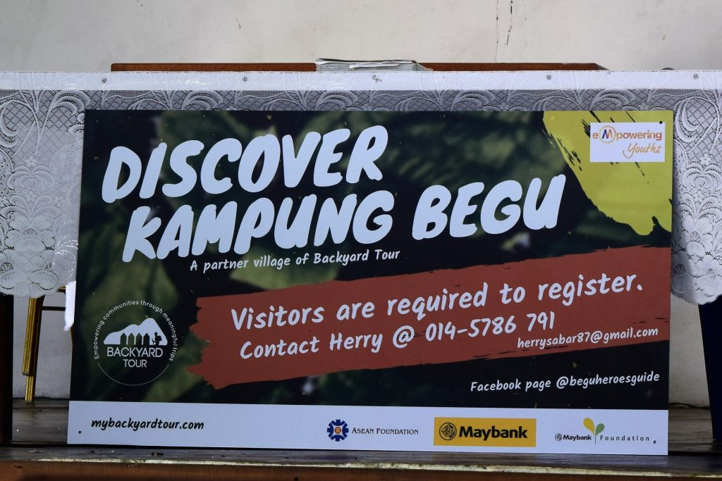 Signboard made for Begu Village with Backyard Tour Malaysia