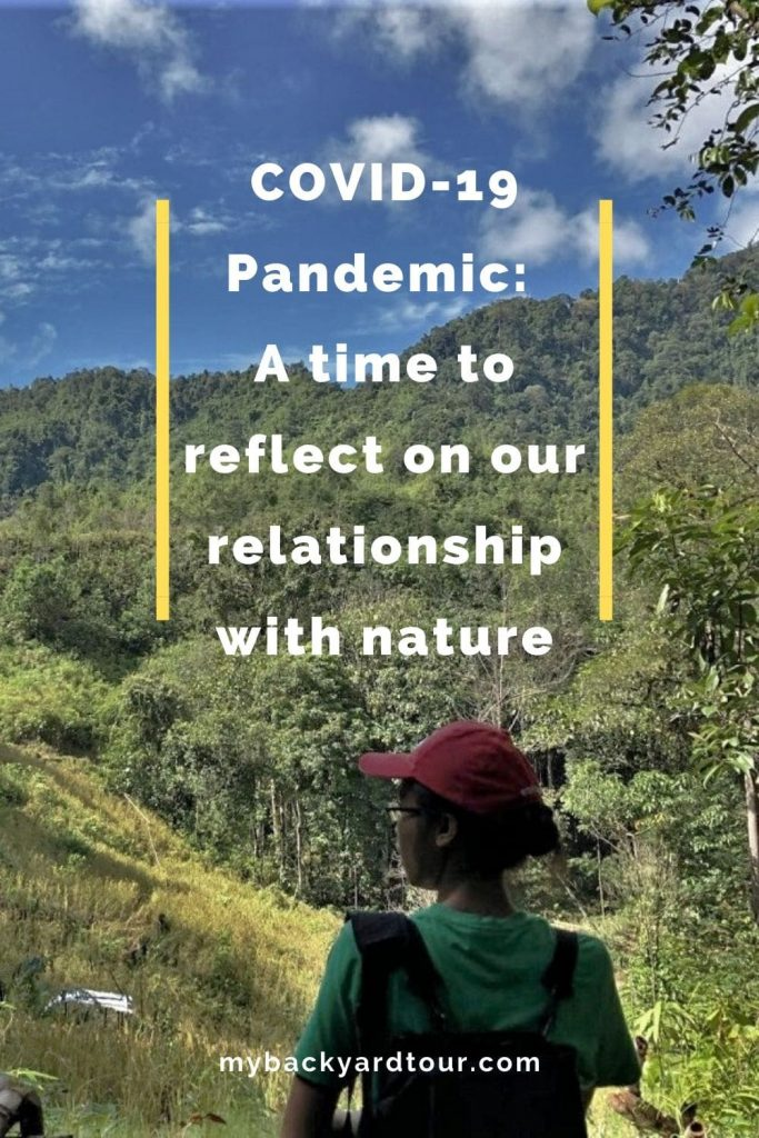 Covid-19 Pandemic: A time to reflect on our relationship with nature with Backyard Tour Malaysia